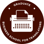 Graduate - Business School for Translators